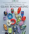 Complete Book of Glass Beadmaking, The